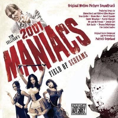 2001 Maniacs: Field of Screams Soundtrack CD. 2001 Maniacs: Field of Screams Soundtrack Soundtrack lyrics