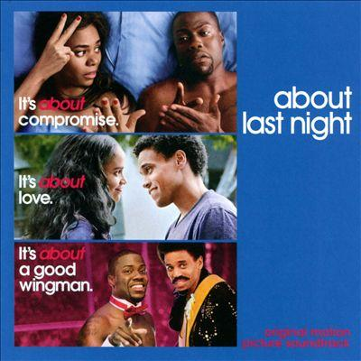 About Last Night Soundtrack CD. About Last Night Soundtrack