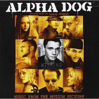 Alpha Dog Soundtrack CD. Alpha Dog Soundtrack