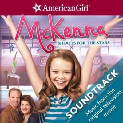 American Girl McKenna Shoots for the Stars Soundtrack CD. American Girl McKenna Shoots for the Stars Soundtrack