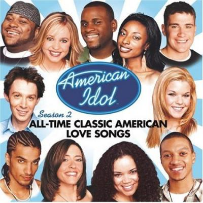 American Idol Season 2: All Time Classic American Love Songs Soundtrack CD. American Idol Season 2: All Time Classic American Love Songs Soundtrack