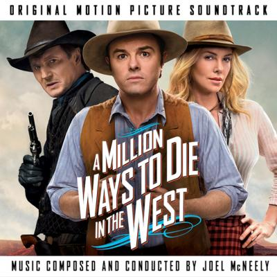 A Million Ways to Die in the West Soundtrack CD. A Million Ways to Die in the West Soundtrack Soundtrack lyrics