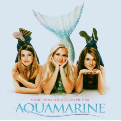 Aquamarine Soundtrack CD. Aquamarine Soundtrack