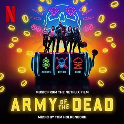 Army of the Dead Soundtrack CD. Army of the Dead Soundtrack