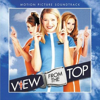 A View From the Top Soundtrack CD. A View From the Top Soundtrack