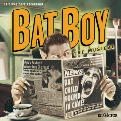 Bat Boy Soundtrack CD. Bat Boy Soundtrack