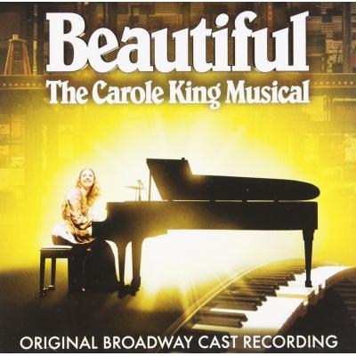 Beautiful: The Carole King Soundtrack CD. Beautiful: The Carole King Soundtrack Soundtrack lyrics