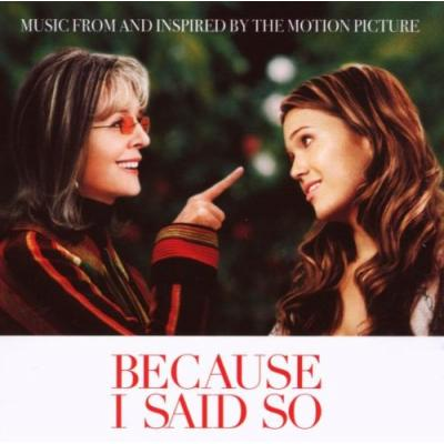 Because I Said So Soundtrack CD. Because I Said So Soundtrack