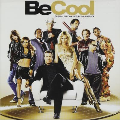 Be Cool Soundtrack CD. Be Cool Soundtrack