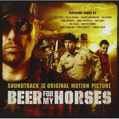 Beer For My Horses Soundtrack CD. Beer For My Horses Soundtrack