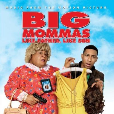 Big Mommas: Like Father, Like Son Soundtrack CD. Big Mommas: Like Father, Like Son Soundtrack Soundtrack lyrics