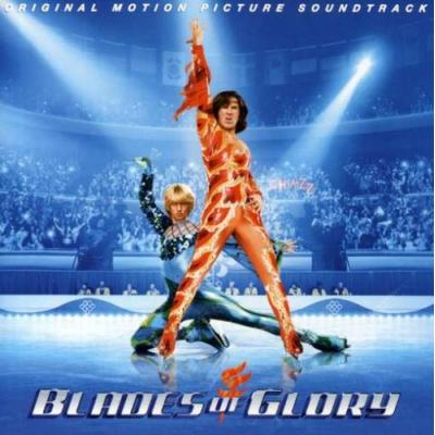 Blades of Glory Soundtrack CD. Blades of Glory Soundtrack