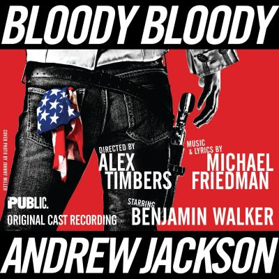 Bloody Bloody Andrew Jackson Soundtrack CD. Bloody Bloody Andrew Jackson Soundtrack