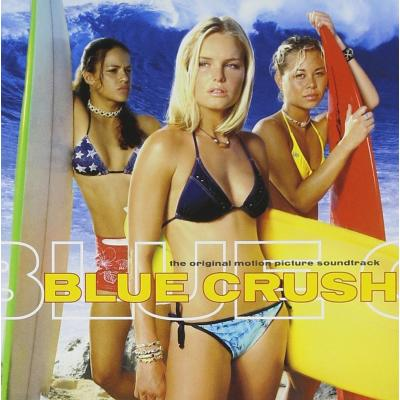 Blue Crush Soundtrack CD. Blue Crush Soundtrack