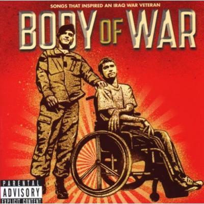 Body of War : Songs That Inspired an Iraq War Veteran Soundtrack CD. Body of War : Songs That Inspired an Iraq War Veteran Soundtrack
