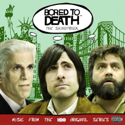 Bored to Death Soundtrack CD. Bored to Death Soundtrack