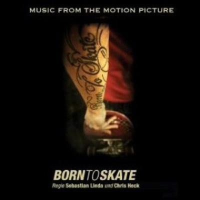 Born to Skate Soundtrack CD. Born to Skate Soundtrack