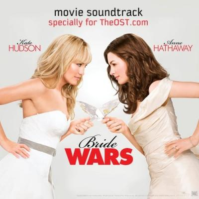 Bride Wars Soundtrack CD. Bride Wars Soundtrack