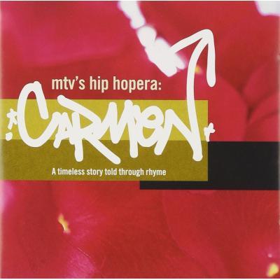 Carmen: MTV's Hip Hopera Soundtrack CD. Carmen: MTV's Hip Hopera Soundtrack