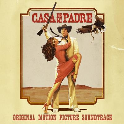 Casa De Mi Padre Soundtrack CD. Casa De Mi Padre Soundtrack