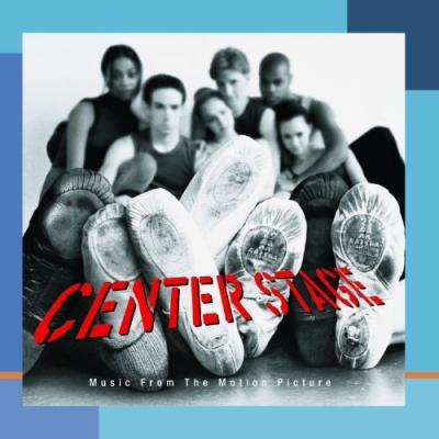Center Stage Soundtrack CD. Center Stage Soundtrack