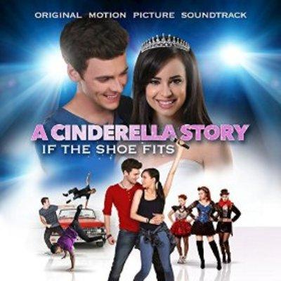 Cinderella Story: If the Shoe Fits Soundtrack CD. Cinderella Story: If the Shoe Fits Soundtrack