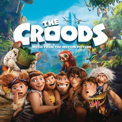 Croods, The Soundtrack CD. Croods, The Soundtrack Soundtrack lyrics