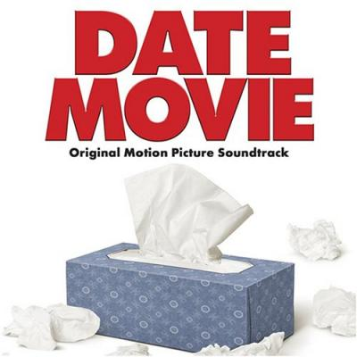 Date Movie Soundtrack CD. Date Movie Soundtrack