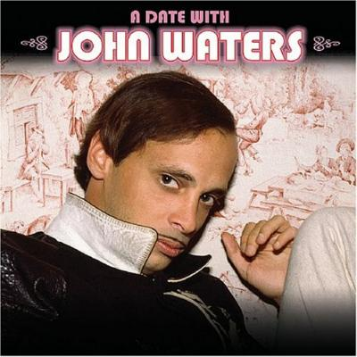 Date With John Waters Soundtrack CD. Date With John Waters Soundtrack