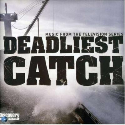 Deadliest Catch Soundtrack CD. Deadliest Catch Soundtrack