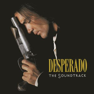 Desperado Soundtrack CD. Desperado Soundtrack