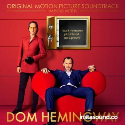 Dom Hemingway Soundtrack CD. Dom Hemingway Soundtrack Soundtrack lyrics