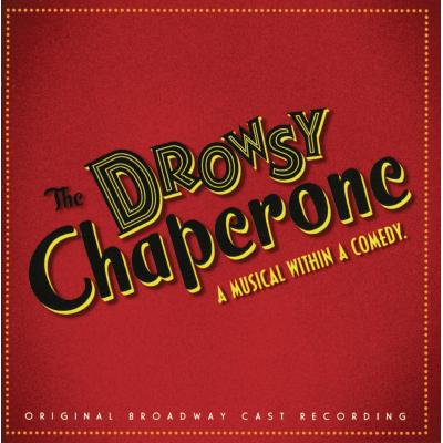 Drowsy Chaperone Soundtrack CD. Drowsy Chaperone Soundtrack