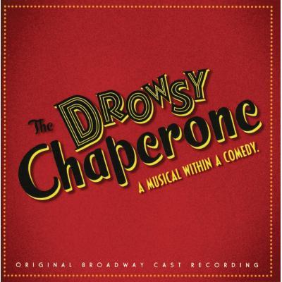 Drowsy Chaperone Soundtrack CD. Drowsy Chaperone Soundtrack