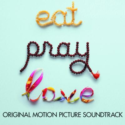 Eat Pray Love Soundtrack CD. Eat Pray Love Soundtrack