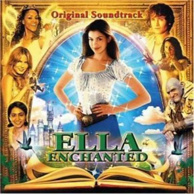 Ella Enchanted Soundtrack CD. Ella Enchanted Soundtrack