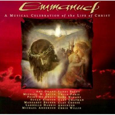 Emmanuel: A Musical Celebration of the Life of Christ Soundtrack CD. Emmanuel: A Musical Celebration of the Life of Christ Soundtrack