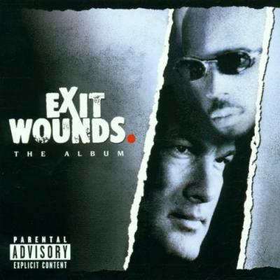 Exit Wounds Soundtrack CD. Exit Wounds Soundtrack Soundtrack lyrics