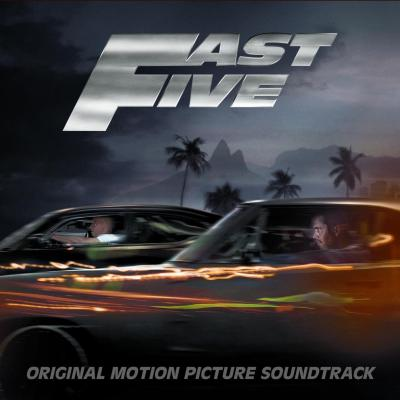 Fast Five Soundtrack CD. Fast Five Soundtrack