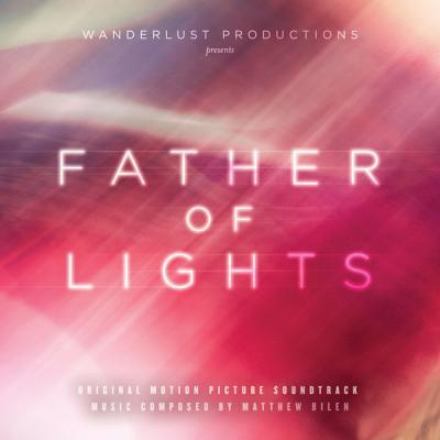 Father of Lights Soundtrack CD. Father of Lights Soundtrack