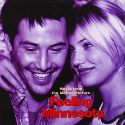 Feeling Minnesota Soundtrack CD. Feeling Minnesota Soundtrack