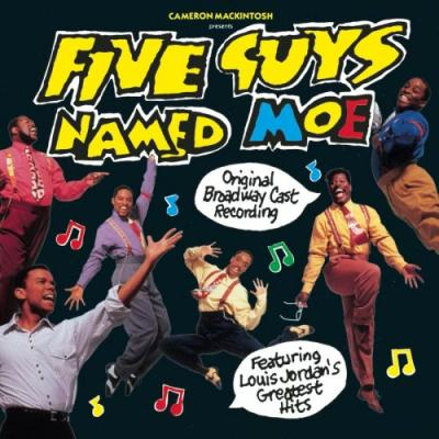 Five Guys Named Moe Soundtrack CD. Five Guys Named Moe Soundtrack Soundtrack lyrics