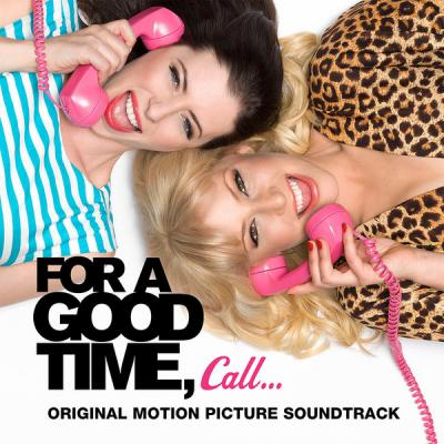 For A Good Time Call Soundtrack CD. For A Good Time Call Soundtrack