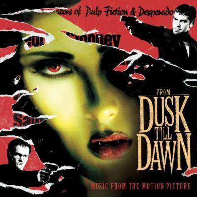From Dusk Till Dawn Soundtrack CD. From Dusk Till Dawn Soundtrack