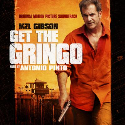 Get The Gringo Soundtrack CD. Get The Gringo Soundtrack