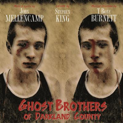 Ghost Brothers of Darkland County Soundtrack CD. Ghost Brothers of Darkland County Soundtrack Soundtrack lyrics