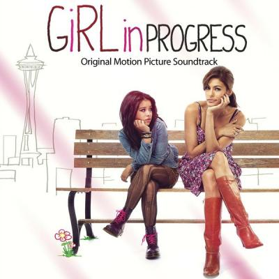 Girl In Progress Soundtrack CD. Girl In Progress Soundtrack