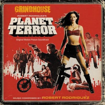 Grindhouse: Planet Terror Soundtrack CD. Grindhouse: Planet Terror Soundtrack