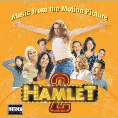 Hamlet 2 Soundtrack CD. Hamlet 2 Soundtrack Soundtrack lyrics
