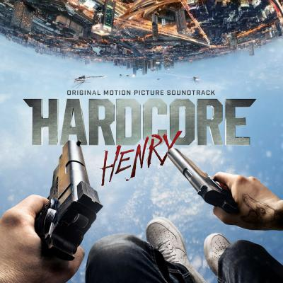 Hardcore Henry Soundtrack CD. Hardcore Henry Soundtrack